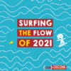 Surfing the Flow of 2021