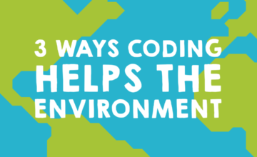 3 ways coding helps the environment